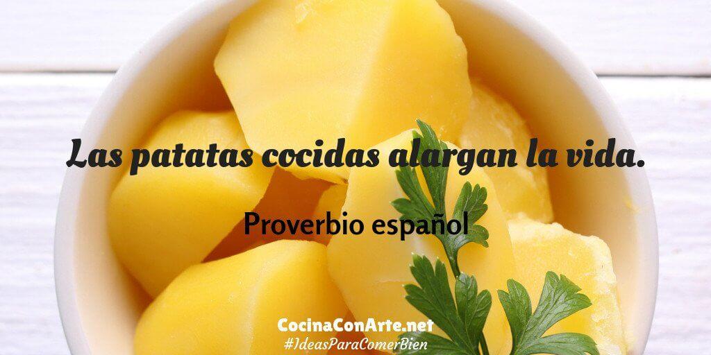 Las patatas cocidas alargan la vida, proverbio español