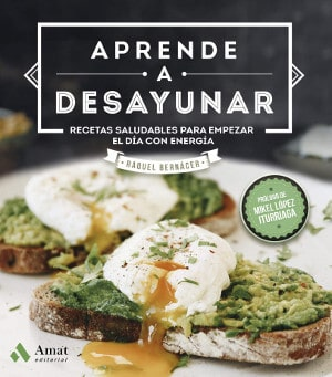 Aprende a desayunar, de Raquel Bernácer Martínez