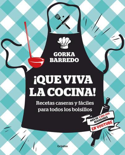 Que viva la cocina de Gorka Barredo portada