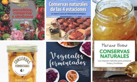 Los 5 mejores libros para aprender a preparar conservas y encurtidos caseros